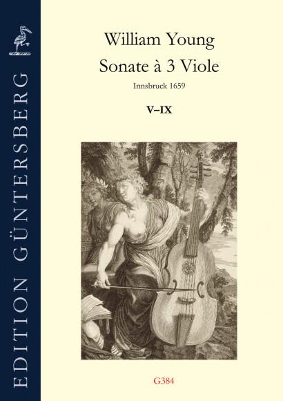 Young, William (~1625–1662):<br />Sonate à 3 Viole<br />Sonaten V–IX