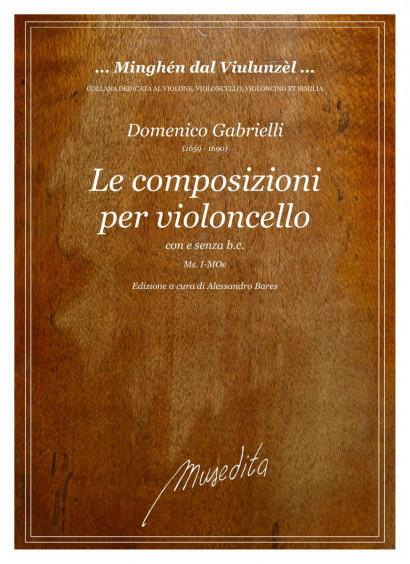 Gabrielli, Domenico (1659–1690):<br>Le Composizioni per il violoncello