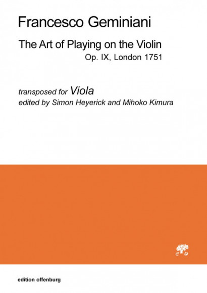 """Geminiani, Francesco (1687–1762): """"The Art of Playing on the Violin"""", transposed for Viola Op. IX, London 1751"""