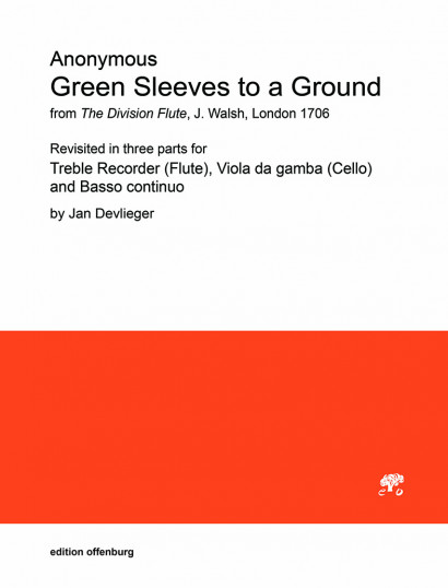 Anonymus (Division Flute): Green Sleeves to a Ground