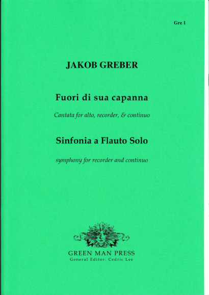 Greber, Jakob (?-1731): Fuori di sua capanna & Sinfonia a Flauto solo