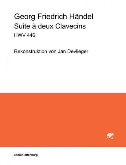 Händel, Georg Fr. (1685–1759):Suite a deux Clavecins HWV 446