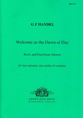 Händel, Georg Friedrich (1685-1759): Welcome as the dawn of day
