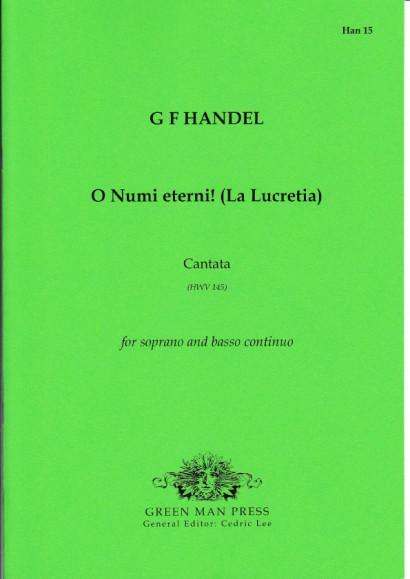 Händel, Georg Friedrich (1685-1759): O Numi eterni! (La Lucretia)