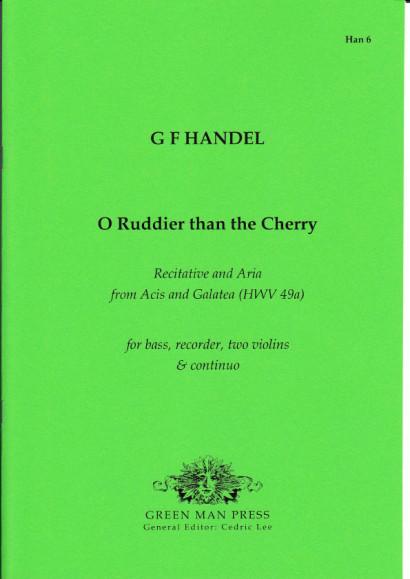 Händel, Georg Friedrich (1685- 1759): O Ruddier then the Cherry!