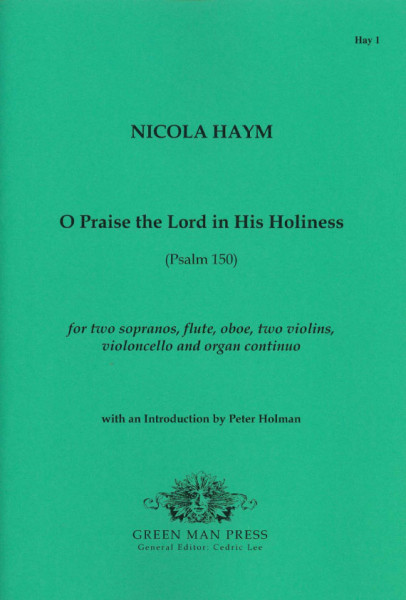 Haym, Nicola (1678-1729): O praise the Lord in his holiness