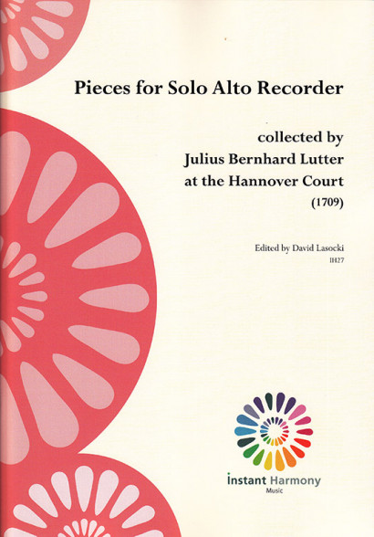 Pieces for Solo Alto Recorder collected by Julius Bernhard Lutter at the Hannover Court (1709)