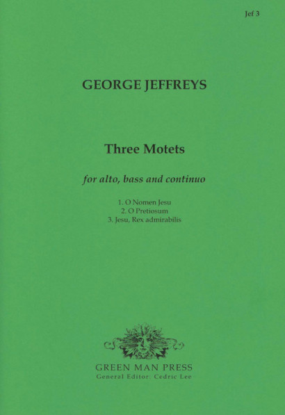 Jeffreys, George (?-1685): Three Motets