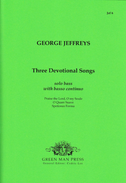 Jeffreys, George (?-1685): Three devotional songs