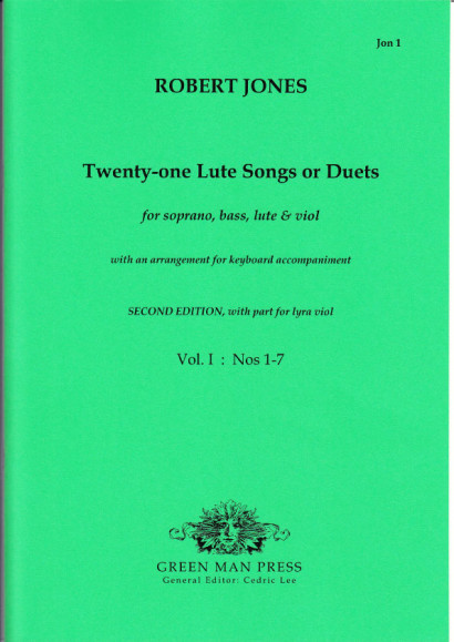 Jones, Robert (1597-1615): Twenty-one Lute Songs or Duets<br>Volume I: Nr. 1–7