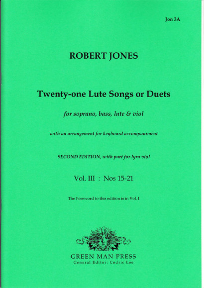 Jones, Robert (1597-1615): Twenty-one Lute Songs or Duets<br>Volume III: Nr. 15–21
