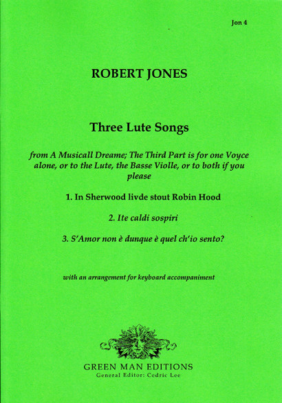 Jones, Robert (1597–1615): Three Lute Songs