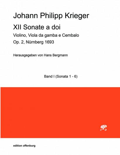 Krieger, Johann Philipp (1649–1725): XII Sonate a doi op. 2 – Sonatas I–VI