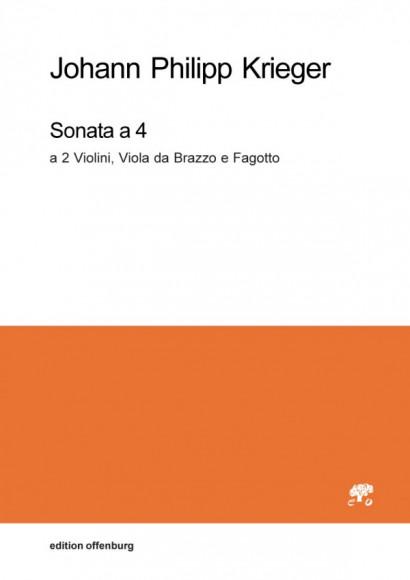 Krieger, Johann Philipp (1649–1725): Sonata a 4 a 2 Violini, Viola da Brazzo e Fagotto