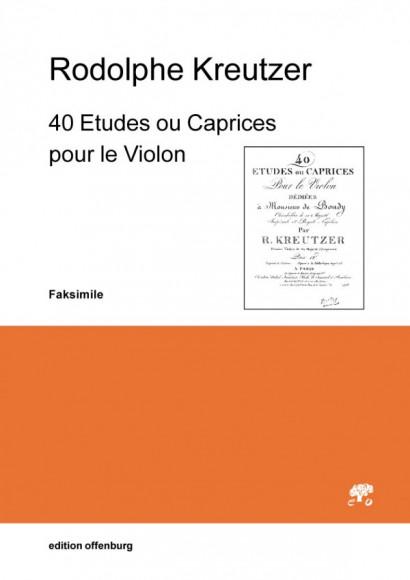 Kreutzer, Rodolphe (1766–1831): 40 Etudes ou Caprices pour le Violon