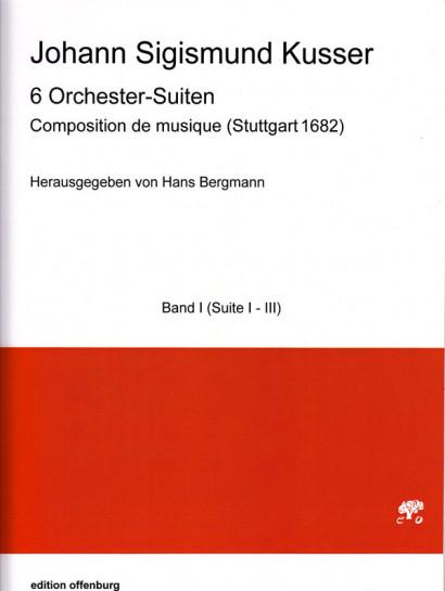 Kusser, Jean Sigismund (~1660–1727): Composition de musique <br> Suite Nr. 1–3