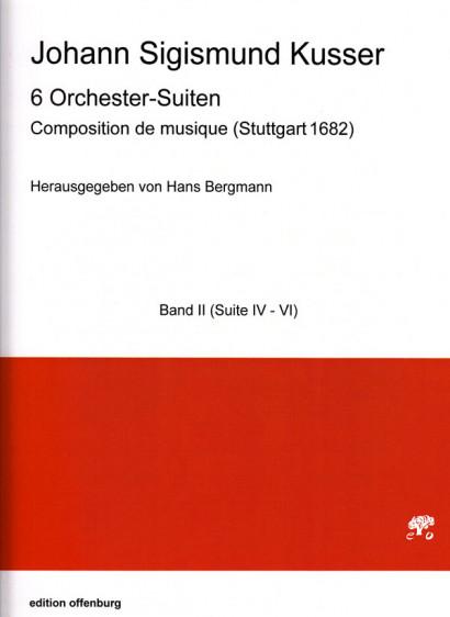 Kusser, Jean Sigismund (~1660–1727): Composition de musique <br> Suite No. 4–6