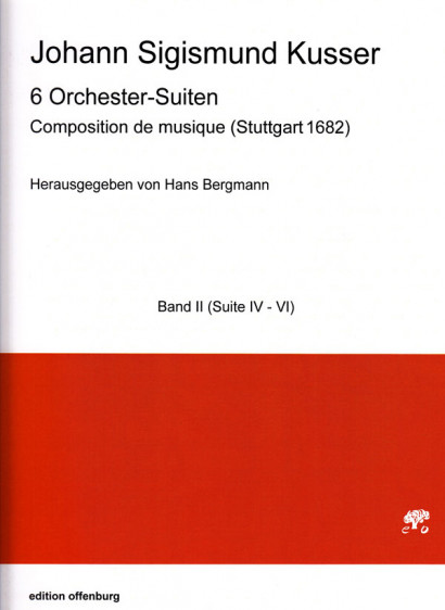 Kusser, Jean Sigismund (~1660–1727): Composition de musique <br> Suite Nr. 4–6