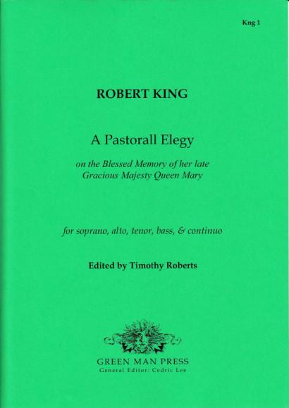 King, Robert (1676-1728): A Pastorall Elegy