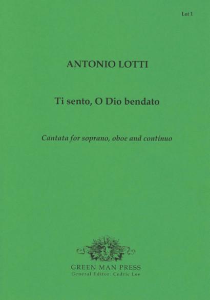 Lotti, Antonio (1666-1740): Ti sento, O Dio bendato