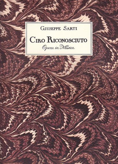 Sarti, Giuseppe (1729–1802): Ciro Riconosciuto