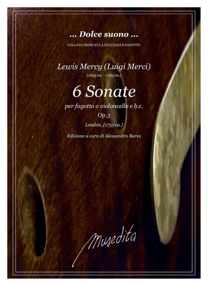 Mercy, Lewis (Merci, Luigi), (?1695 –?1750): 6 Sonate op. 3