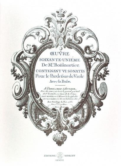 BOISMORTIER, J.B. Bodin de (1691–1755): Œuvre soixante-unième contenant VI sonates