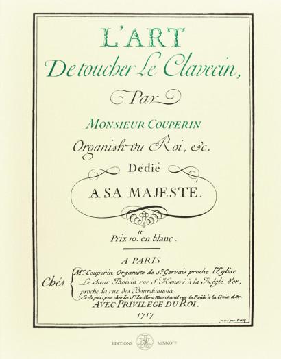COUPERIN, François (1668–1733): L'art de toucher le clavecin
