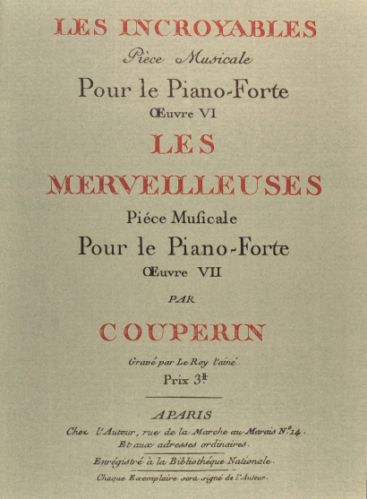 COUPERIN, Gervais-François (1759–1826): Les incroyables, pièce musicale pour le piano-forte