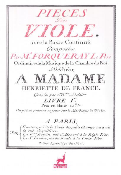 FORQUERAY, Antoine (1672–1745): Pièces de viole