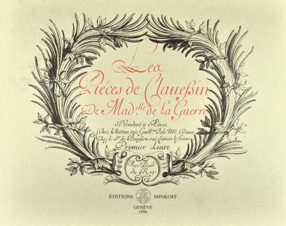 JACQUET DE LA GUERRE, Élisabeth (1659–1729): Les pièces de clavessin