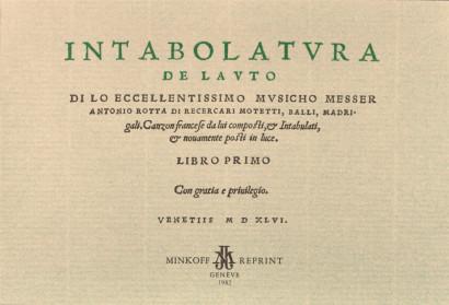 Rotta, Antonio (c.1495–1549): Intabolatura de lauto