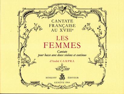 Campra, d'André (1660–1744): Les Femmes
