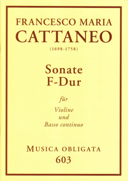Cattaneo, Francesco Maria (1698-1758): Violin-Sonaten<br>- Sonate F-Dur