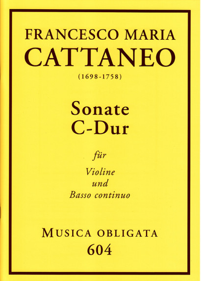 Cattaneo, Francesco Maria (1698-1758): Violin-Sonaten<br>- Sonata C major