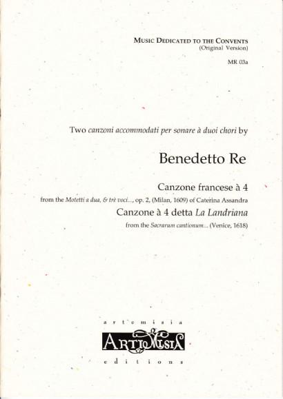 Re, Benedetto (? Pavia 1606): Canzone francese à 4 & Canzone detta La Landriana à 4