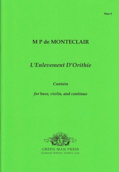Monteclair, Michel Pignolet de (~1667–1737): L'Enlevement D'Orithie
