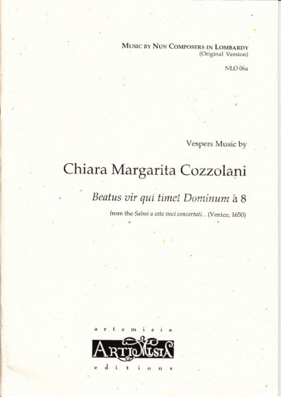 Cozzolani, Chiara Margarita (1602-~1677): Beatus vir qui timet Dominum<br>- original version for mixed choir