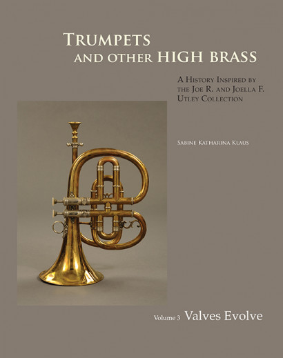 Klaus, Sabine: Trumpets and other High Brass –<br>Instruments of the Single Harmonic Series, Vol 3