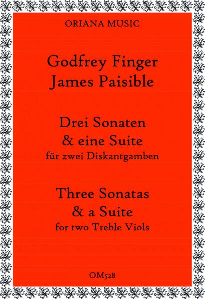 Finger, Gottfried (~1660–1730) &<br>Paisible, James:<br>Drei Sonaten und eine Suite