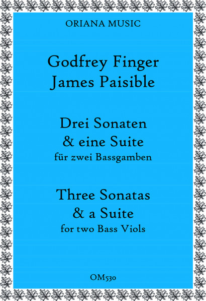 Finger, Godfrey (~1660–1730) &<br>Paisible, James:<br>Three Sonatas and a Suite