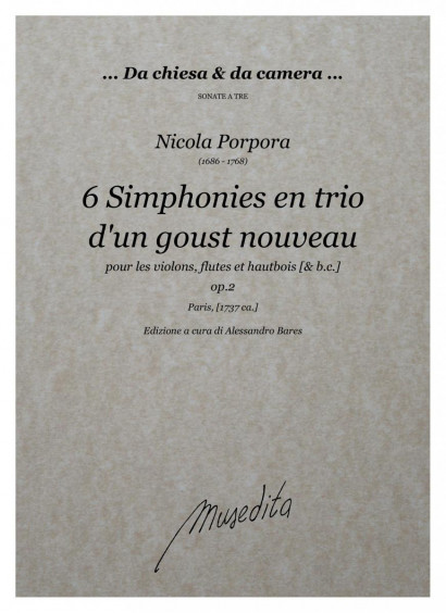 Porpora, Nicola (1686–1768): 6 Simphonies en trio d'en goust nouveau op. 2