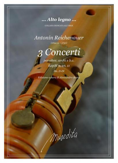 Reichenauer, Antonín  (~1694–1734): 3 Concerti (KapM 9, 10, 11)