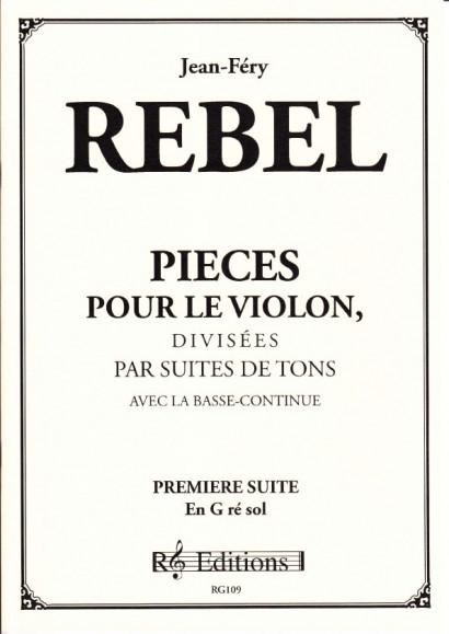 Rebel, Jean-Ferry (1666-1747): Pieces pour le violon divisée en Suites<br>- Volume  I Suite 1 in G-major