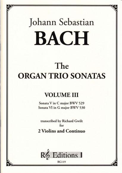 Bach, Johann Sebastian (1685-1750): Organ Trio Sonatas<br>- Volume III (2 violins)