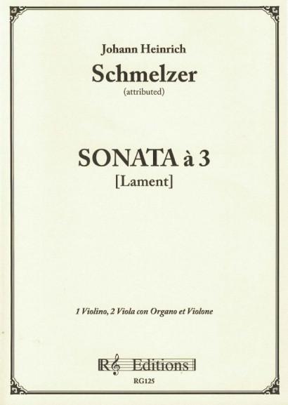 Schmelzer, Johann Heinrich (~1620-1680): Sonata à 3 [Lamento]