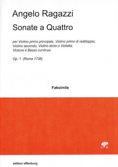 Ragazzi, Angelo (1680?–1750): Sonate a Quattro op. 1<br>- Sonaten I–XII, Faksimile