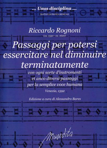 Rognoni, Riccardo (ca. 1550–ca. 1620): Passaggi per potersi essercitare nel diminuire terminatamente