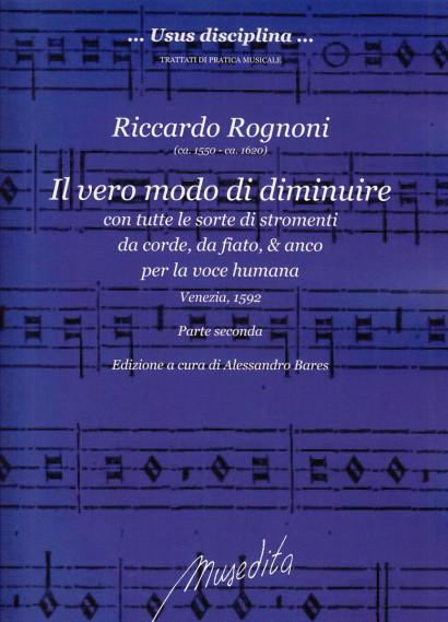 Rognoni, Riccardo (ca. 1550–ca. 1620): Il vero modo di diminuire
