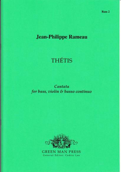 Rameau, Jean-Philippe (1683-1764): Thétis